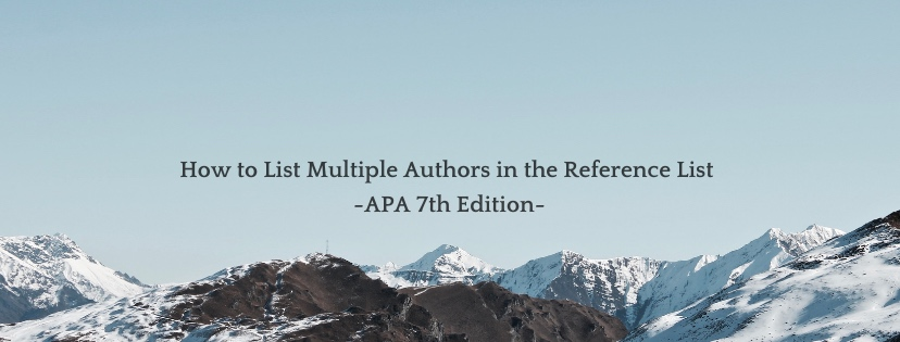 How to List Multiple Authors in the Reference List (APA 7th Edition Update)